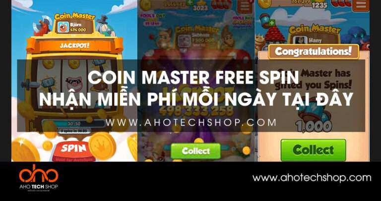 Link nhận Coin Master Free Spin chạy spin miễn phí mỗi ngày